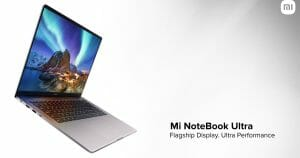 Mi Notebook Ultra Launched